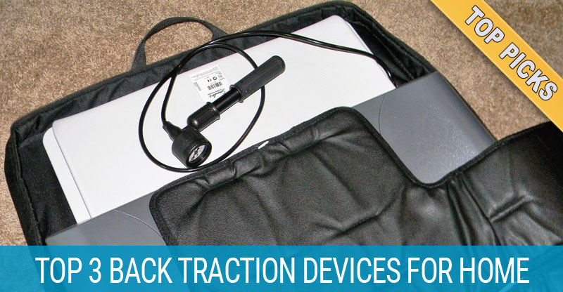 3 Best Back Traction Devices In 2019 For Safe Spinal